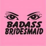 Badass bridesmaid