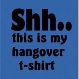 Hangover t-shirt (Ladies)